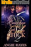 Even The Preacher Got A Side Chick 2