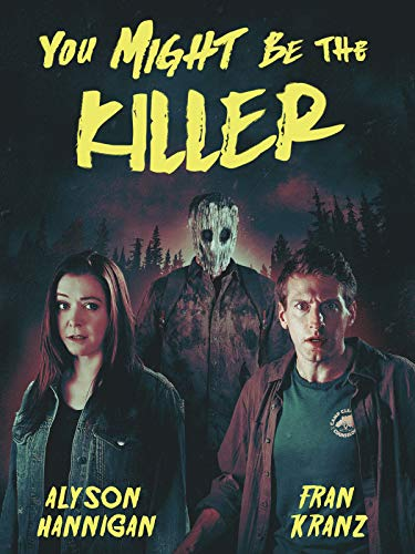You Might Be The Killer -