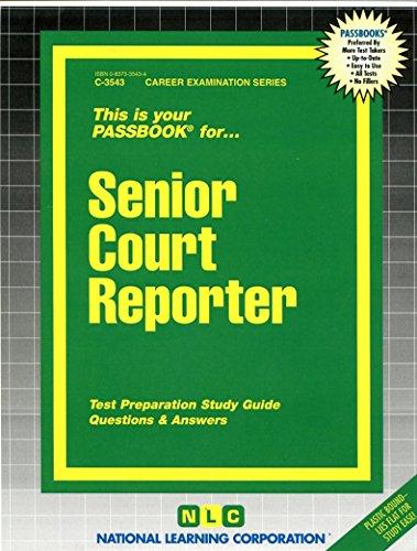 Senior Court Reporter(Passbooks) (Passbook for Career Opportunities)