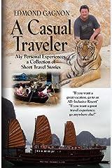 A Casual Traveler Paperback