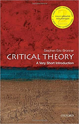 Critical Theory: A Very Short Introduction por Stephen Eric Bronner epub