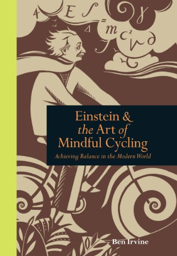 of Mindful Cycling: Achieving Balance in the Modern World (Mindfulness) ()