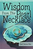 Wisdom from the Pearl Necklace, Carol Demma Mau, 1452590125