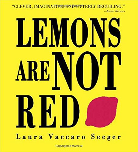 Read Online Lemons Are Not Red (Ala Notable Book(Awards)) (Neal Porter Books) pdf
