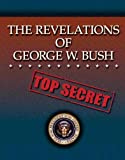 The Revelations of George W. Bush, Anonymous, 0979910722