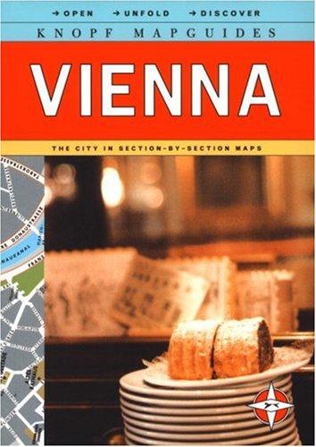 Knopf MapGuide: Vienna (Knopf Mapguides) by Knopf