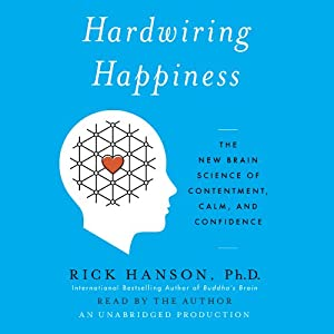 Hardwiring Happiness | Livre audio