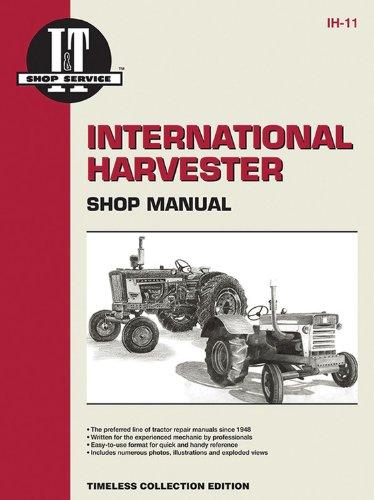 International Harvester Shop Manual Series Models 600 650