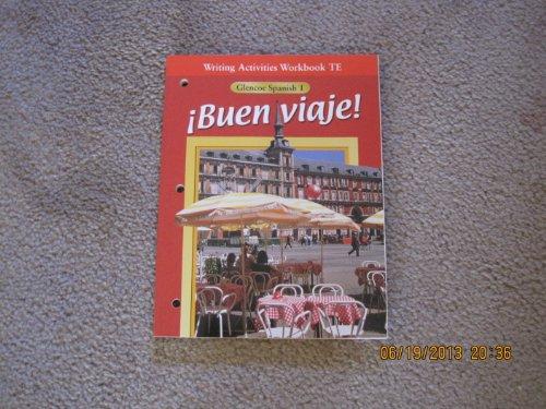 Buen Vieje! Spanish 1 Writing Activities Workbook Teacher Edition