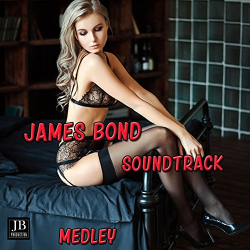 - James Bond 007 Soundtrack Medley: Theme from DR. No / Moonraker / The Living Daylights / Nobody Does It Better / Never Say Never Again / A View to a Kill / For Your Eyes Only / All Time High / Casino Royale Main Theme / From Russia with Love / Thunderbal