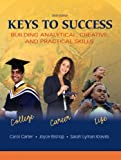 img - for Keys to Success: Building Analytical, Creative, and Practical Skills (6th Edition) book / textbook / text book