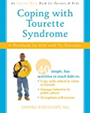 Coping with Tourette Syndrome, Sandra Buffolano, 1572246731