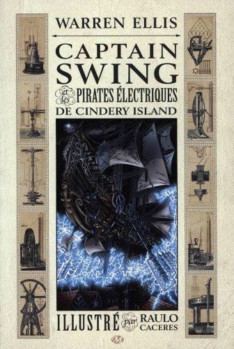 Captain Swing et les pirates électriques de Cindery Island ()