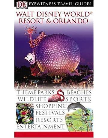 Walt Disney World Resort and Orlando (Eyewitness Travel Guides)