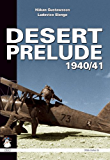Desert Prelude: Early Clashes