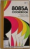 Eighty-Eighty-Five-A Cookbook, Jonathan Titus and David Larsen, 0672216973