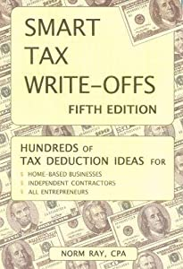 Smart Tax Write-offs, Fifth Edition from Rayve Productions Inc.