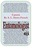 Careers: Entomologist, A. L. French, 1497586496