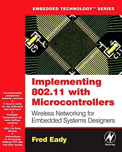 Implementing 802.11 with Microcontrollers: Wireless Networking for Embedded Systems Designers (Embedded Technology) (Card Wireless Compactflash Lan)