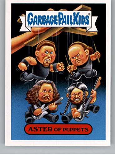 2017 Topps Garbage Pail Kids Series 2 Metal #2B ASTER OF PUPPETS Aster Single Cards