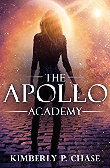 The Apollo Academy by [Chase, Kimberly P.]