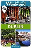 Guide Un Grand Week-end à Dublin