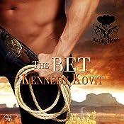The Bet: Blazing Hearts, Book 1 | Kennedy Kovit
