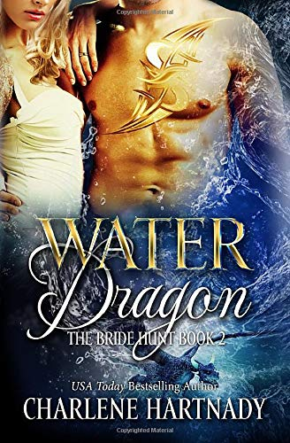 Water Dragon (the Bride Hunt) [Hartnady, Charl] (Tapa Blanda)