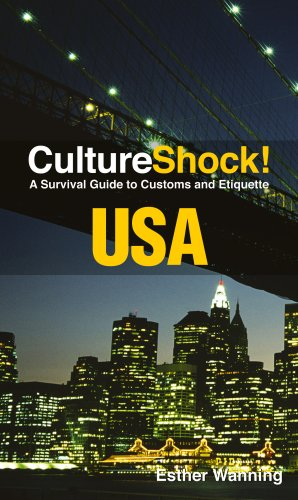 CultureShock! USA: A Survival Guide to Customs and Etiquette (Cultureshock USA: A Survival Guide to Customs & Etiquette)