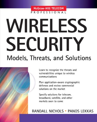 !Best Wireless Security: Models, Threats, and Solutions: Models, Threats and Solutions (McGraw-Hill Teleco K.I.N.D.L.E