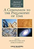 Companion to the Philosophy of Time, Bardon, 0470658819