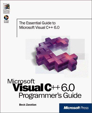 Microsoft Visual C++: Programmers Guide by Zaratian, Beck (1998) Taschenbuch