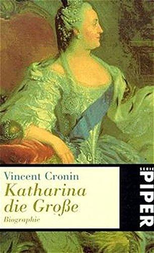 Katharina die Grosse: Biographie (Piper Taschenbuch)