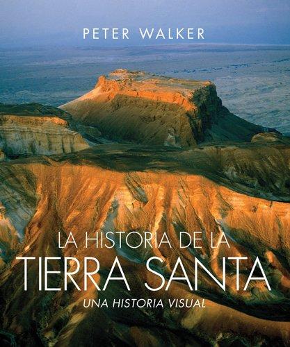 Hudson Santa - La historia de la Tierra Santa: Una historia visual (Spanish Edition)