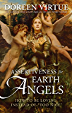"Assertiveness for Earth Angels: How to Be Loving Instead of ""Too Nice"""