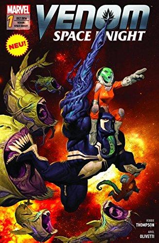 Venom: Space Knight: Bd. 1: Galaktische Symbiose Taschenbuch – 14. November 2016 Robbie Thompson Ariel Olivetti Claudia Fliege Panini