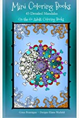 Mini Coloring Books: 45 Detailed Mandalas (On the Go Adult Coloring Books) (Volume 3)