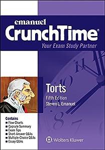 Emanuel CrunchTime for Torts (Emanuel CrunchTime Series)