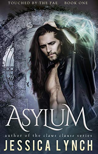 Asylum (Touched by the Fae Book 1) by [Lynch, Jessica]