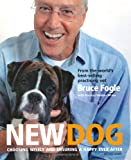 New Dog: Choosing Wisely and Ensuring a Happy Ever After