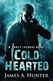 Cold Hearted: A Yancy Lazarus Novel (Episode Two) (Volume 2)