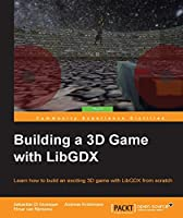 Building a 3D Game with LibGDX Front Cover