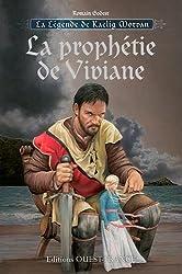 Prophétie de Viviane : Tome 1 : Kaelig Morvan