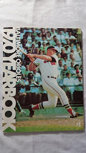 Baltimore Orioles 1970 Yearbook.