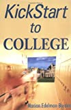 Kickstart to College, Marian Edelman Borden, 0028643704