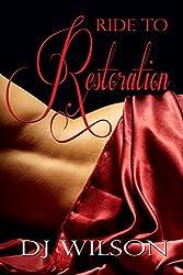 Ride to Restoration (Ride Series Book 2)