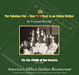 Amazon fabulous fior over 100 years in an italian kitchen the fabulous fior over 100 years in an italian kitchen the fior ditalia fandeluxe Gallery