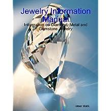 Jewelry Information Manual
