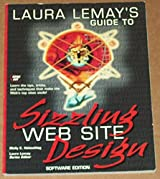Laura Lemays Guide to Sizzling Web Site Design
