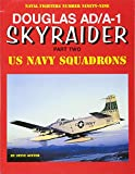 Douglas AD/A-1 Skyraider: Part Two (Naval Fighters)